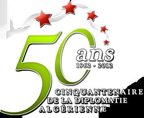Cinquantenaire de la Diplomatie Algérienne